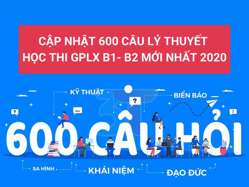 Trọn bộ 600 câu hỏi thi sát hạch lái xe B1 B2