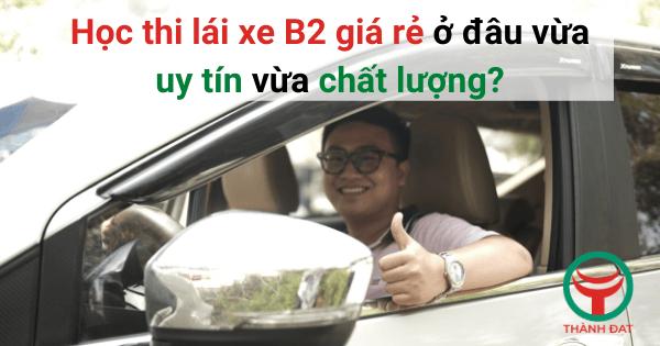 Học thi lái xe B2 giá rẻ quận 7 Nhà Bè