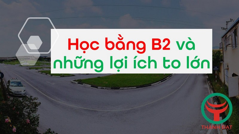 hoc-thi-bang-lai-xe-o-to-b2-trung-tam-thanh-dat